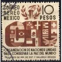 2228 México O N U Scott # C161 Aéreo 10pesos Usado L H 1946