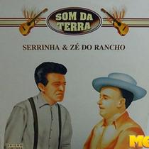 Serrinha & Zé Do Rancho 1994 Som Da Terra Lp Velho Gaúcho