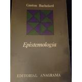 Epistemología. Gaston Bachelard.