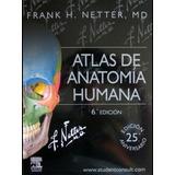 Atlas De Anatomia Humana Frank H. Netter 6ta Edicion Pdf
