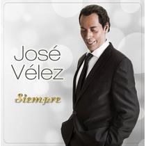 Cd José Velez Siempre Open Music