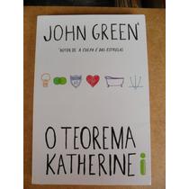 Livro O Teorema De Katherine - John Green !!