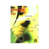 Libro La Preparacion Fisica Cuarta Edicion *cj