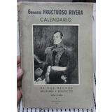 General Fructuoso Rivera - Calendario De Sus Hechos