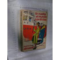 Libro La Vuelta Al Mundo En 80 Tias , Marco Almazan , Año 19