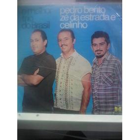 Lp O Melhor Trio Do Brasil Pedro Bento, Zé Da Estrada E Celi