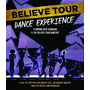 Dvd : Nick Demoura - Believe Tour Dance Experience