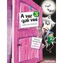 A Ver Qué Ves 3 - Libro De Lectura - Editorial Santillana