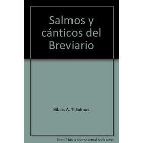 Salmos Y Cánticos Del Breviario Biblia. A. T. S Envío Gratis