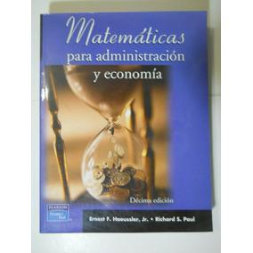 Matematicas Para Administracion Y Economia Envio Gratis