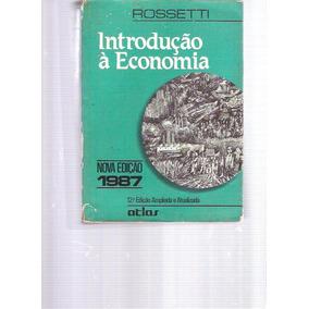 Introdução À Economia - Rossetti - 1987 - Editora Atlas
