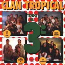 Cd De Clan Tropical Todo Al 3° Bajado De Lp