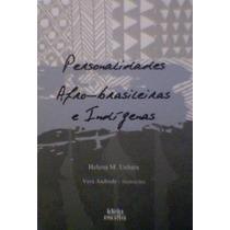 Personalidades Afro-brasileiras E Indígenas