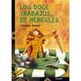 Los Doce Trabajos De Hércules (libros Para Jóvenes - Tus Li