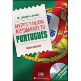 Aprende Y Mejora Rapidamente Tu Portugues (ed.arg.) - Duarte