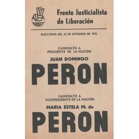 Boleta Peron Peron Frente Justicialista De Liberacion 1973