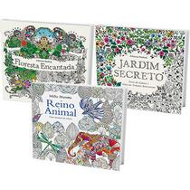 Kit Jardim Secreto + Floresta Encantada + Reino Animal