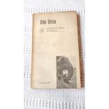 La Aventura De Anibal - Tito Livio - Editorial Aguilar 1963