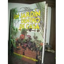 Un Jardin Dentro De Casa - Selecciones Del Raders Digest