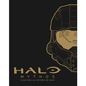 Halo Mythos. Guia A La Historia De Halo Jean Rossbach