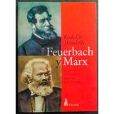 Mondolfo: Feuerbach Y Marx
