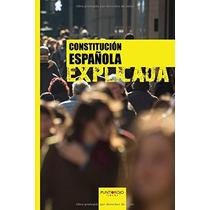 Constitución Española Explicada; Francisco José Envío Gratis