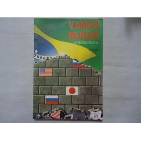 Livro Vamos Mudar Luiz Nelson Stadler Jr. 2 Edição @@