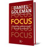 Focus De Daniel Goleman Desarrolla La Atención Pdf