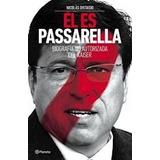 El Es Passarella Biografia No Autorizada Del Kaiser (rustica