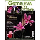 Flores De Goma Eva Revistas Digitales