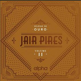 Cd Jair Pires Seleção De Ouro Vol.2 - C/playback Incluso