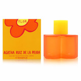 Perfume Flor De Agatha Ruiz Para Dama