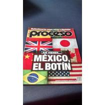 Proceso - Ahí Vienen... México, El Botín #1969 Año 2014