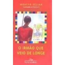 Livro Irmão Que Veio De Longe Moacyr Scliar