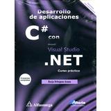 Desarrollo De Aplicaciones C# Con Visual Studio.net / Alfaom