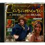 Cd / Caramuru, A Invenção Do Brasil (2001) Trilha Do Filme
