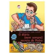 O Diario (nem Sempre ) Secreto De Pedro - Telma Guimaraes Ca
