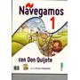 Libro De Lectura Navegamos 1 Con Don Quijote