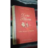 Libro Cómo Cocina Doña Petrona Con Ollas A Presión 1 Edición