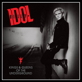 Cd Billy Idol - Kings E Queens Of The Underground (987232)