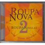Roupa Nova - Novelas 2 - Cd Novo