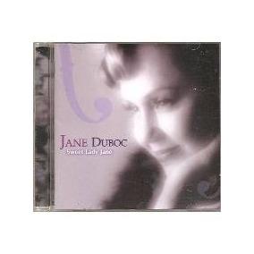 Cd Jane Duboc - Sweet Lady Jane