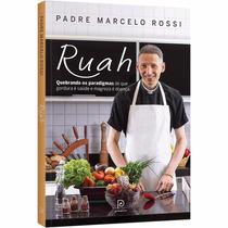 Livro Padre Marcelo Rossi Ruah Quebrando Os Paradigmas