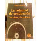 La Voluntad De Conduccion Julian Licastro