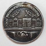 Casa Rosada 1962 -72 Medalla Presidencia De La Nacion Rara