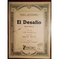 Partitura Antigua El Desafio Rene Ruiz Charrua Guitarra 1948