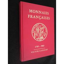 Livro Catologo Antigo Da França Moedas De 1789 - 1983 Victor