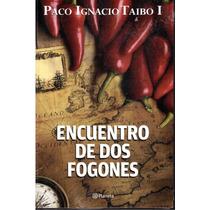 Encuentro De Dos Fogones Paco Ignacio Taibo I