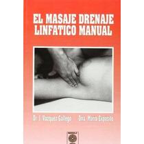 Libro El Masaje Drenaje Linfatico Manual - Nuevo