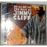 Cd Jimmy Cliff - We All Are One - The Best Of Jimmy Cliff